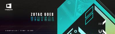 ZOTAC se vuelve virtual en COMPUTEX 2021