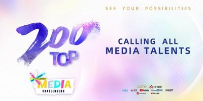 CGTN selecciona a los Top 200 Media Challengers a nivel mundial (PRNewsfoto/CGTN)
